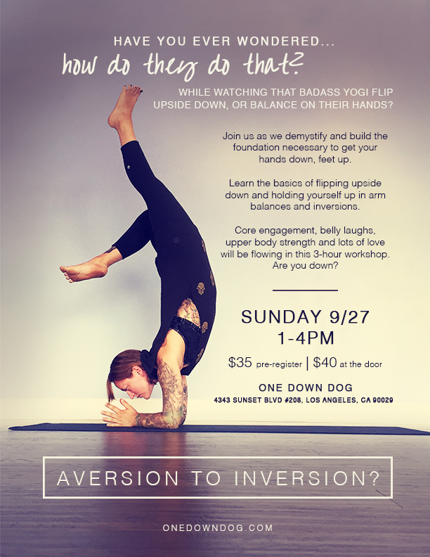 Inversions and arm balance workshop with Molly O'Neil | One Down Dog Yoga Studio Silverlake