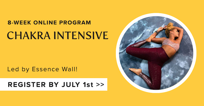image of a woman in a yoga pose with the words: 8 week online program chakra intensive led by Essence Wall register by July 1st
