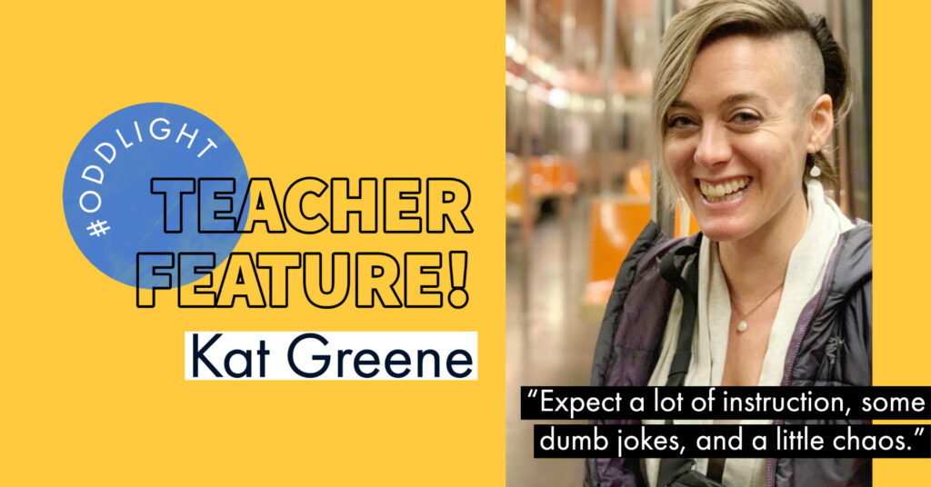 """image of yoga teacher smiling next to text that says: #ODDlight teacher feature Kat Greene with a quote saying """"expect a lot of instruction, some dumb jokes and a little chaos"""""""